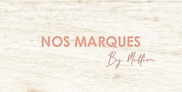 nos marques by millim